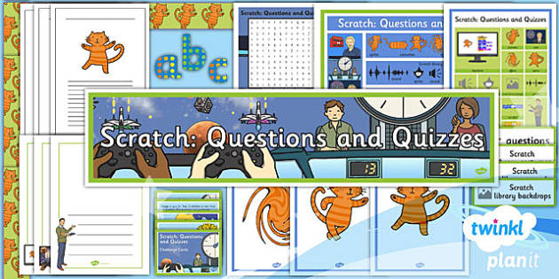 PlanIt Computing Y4 Scratch Questions Quizzes Unit Additional Resources