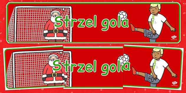 Świąteczny banner Strzel gola po polsku - kiermasz, święta, gry
