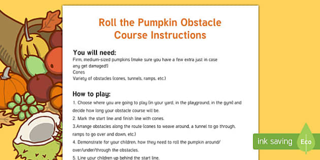 Roll the Pumpkin Obstacle Course Game