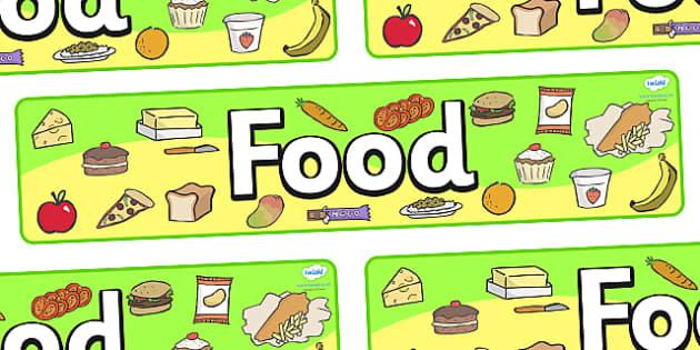 Food Display Banner - food, banner, display, sign, poster, meals, eating, snack, bread, fruit, vegetable
