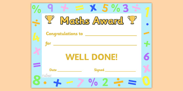 Maths Award Certificate - Maths award certificate, amazing, mathematician, maths, Math, super, certificates, award, well done, reward, medal, rewards, school, general, certificate, achievement