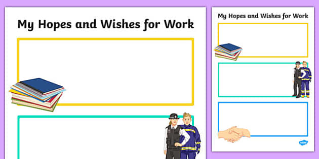 My Hopes and Wishes for Work Activity Sheet, worksheet