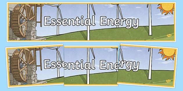 Essential Energy Display Banner - australia, Australian Curriculum, Essential Energy, science, year 6, banner, wall display