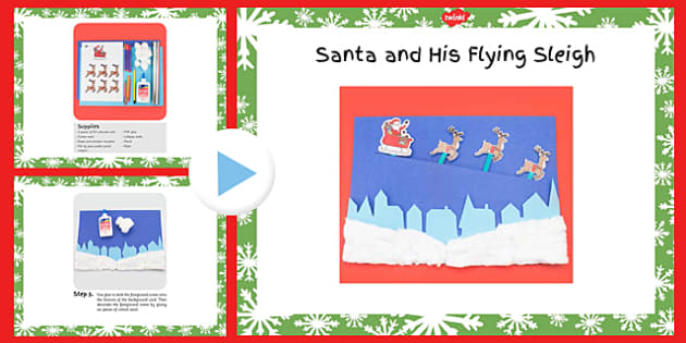 Santa and His Flying Sleigh Craft Instructions PowerPoint - santa, flying sleigh, craft, instructions