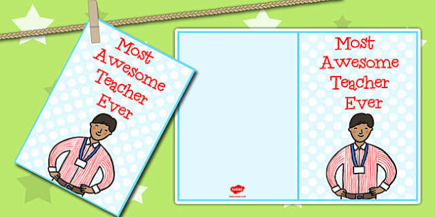 Most Awesome Teacher Ever Card - card, awesome, teacher, print