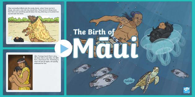 The Birth of Māui PowerPoint - Maui Myths Maori legends, presentation, Maui, NZ, myth, legend, birth,