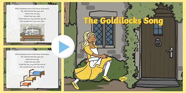 The Goldilocks Song PowerPoint