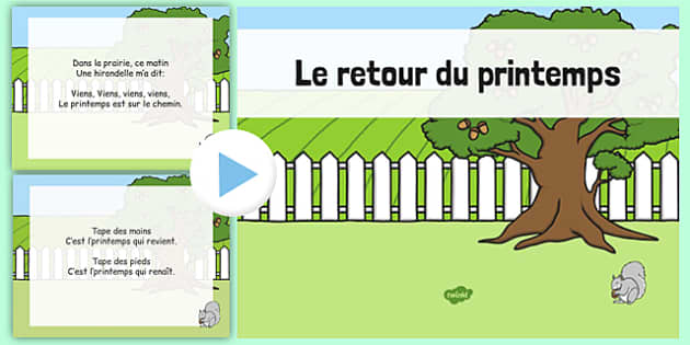 Le retour du printemps PowerPoint French - french, le retour du printemps, the return of the spring, spring, song, powerpoint