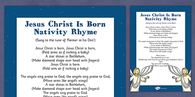 Jesus Christ is Born Nativity Song Rhyme - jesus christ, born, nativity, song, rhyme