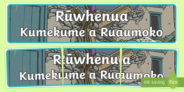 Kumekume a Ruaumoko, Ruwhenua Display Banner Te Reo Maori - earthquake, christchurch, ruaumoko, disaster, natural disaster
