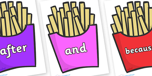 Connectives on French Fries - Connectives, VCOP, connective resources, connectives display words, connective displays