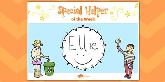 Special Helper of the Week Poster - helper, week, display, poster