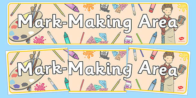 Mark Making Area Display Banner - mark making, mark making area, writing, pencil control, classroom signs, classroom banner