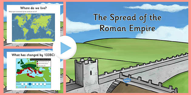 Spread of the Roman Empire PowerPoint - roman, roman empire