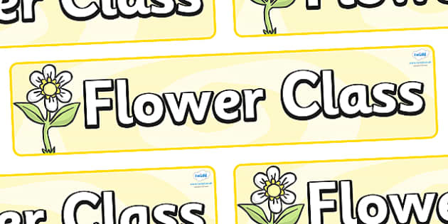 Flower Themed Classroom Display Banner - Themed banner, banner, display banner, Classroom labels, Area labels, Poster, Display, Areas