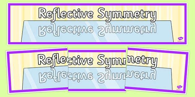 Reflective Symmetry Display Banner - reflective symmetry, symmetry, display banner, display, banner