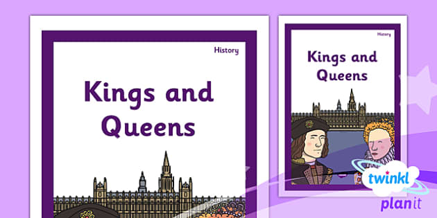 PlanIt - History KS1 - Kings and Queens Unit Book Cover - planit, book cover, unit, history, ks1, kings and queens