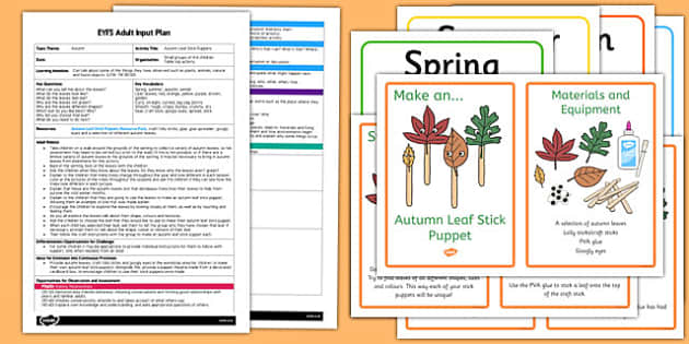 Autumn Leaf Stick Puppets EYFS Adult Input Plan and Resource Pack - early years, plan, resources, information, activities, ideas, kit, leaves, outside, change, nature, plants, colour, drama, role play, acting, fun,
