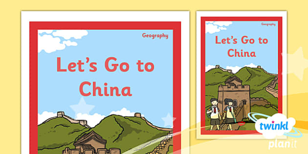PlanIt - Geography Year 2 - Let's Go to China Unit Book Cover - planit, book cover, year 2, geography, let's go to china