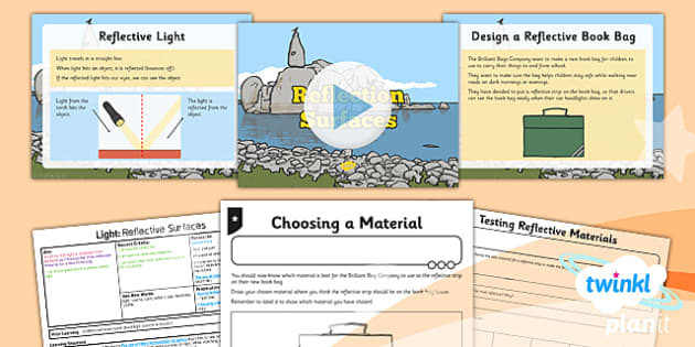 PlanIt - Science Year 3 - Light Lesson 2: Reflective Surfaces Lesson Pack