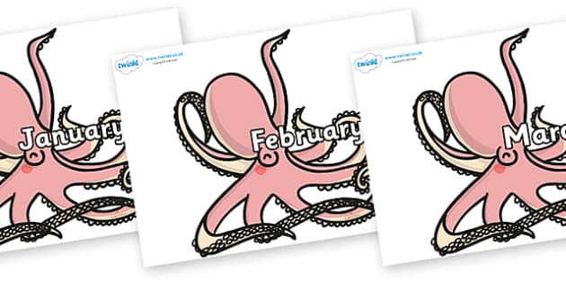 Months of the Year on Octopuses - Months of the Year, Months poster, Months display, display, poster, frieze, Months, month, January, February, March, April, May, June, July, August, September