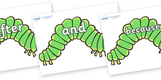 Connectives on Hungry Caterpillars to Support Teaching on The Very Hungry Caterpillar - Connectives, VCOP, connective resources, connectives display words, connective displays