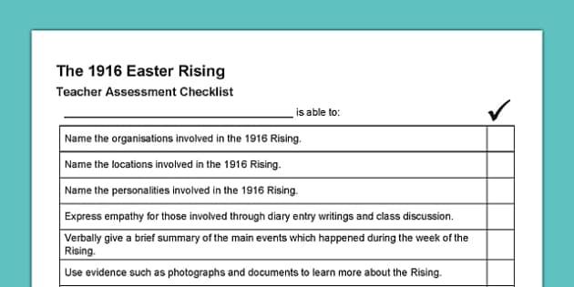 1916 Rising Teacher Assessment Checklist - Easter 1916 Rising, irish history, assessment, teacher assessment checklist