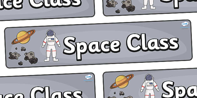 Space Themed Classroom Display Banner - Themed banner, banner, display banner, Classroom labels, Area labels, Poster, Display, Areas