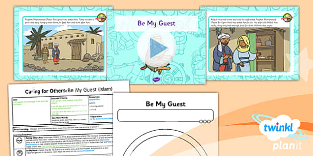 PlanIt - RE Year 1 - Caring for Others Lesson 5: Be My Guest (Islam) Lesson Pack - planit, Be My Guest, Islam