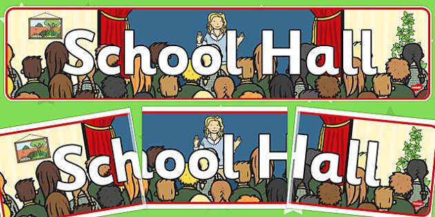 School Hall Banner - school hall, banner, display, display banner