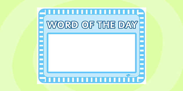 Word of The Day Sheet - word of the day, sheet, word, day, display