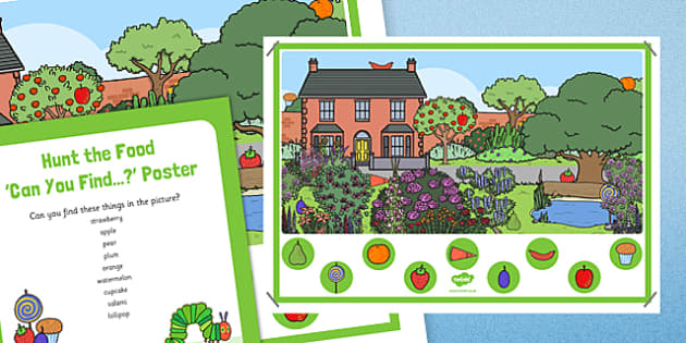 Hunt the Food Can You Find Poster to Support Teaching on The Very Hungry Caterpillar - fruit, cocoon, caterpillar, butterfly