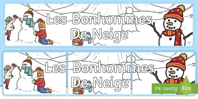 Banderole d'affichage : Les bonhommes de neige - Noël, Christmas, snowman, bonhomme de neige, hiver, winter, banderole, affichage, panneau, banner,