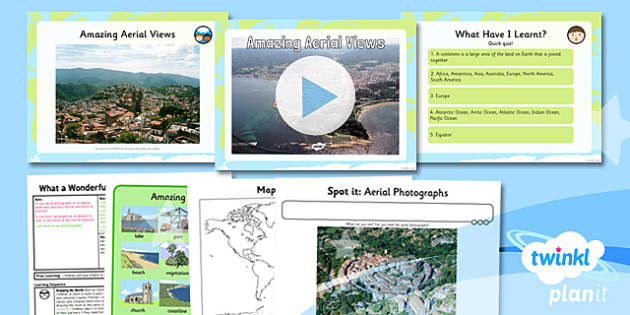 PlanIt - Geography KS1 - What a Wonderful World Lesson 6: Amazing Aerial Views Lesson Pack