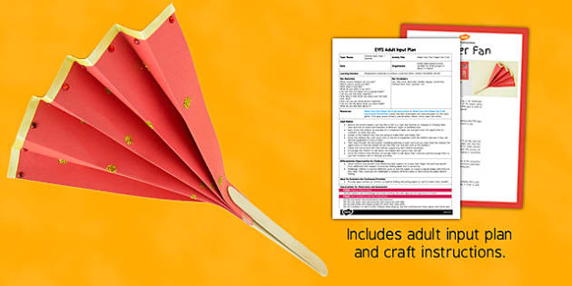 Make Your Own Paper Fan Craft EYFS Adult Input Plan and Resource Pack - craft