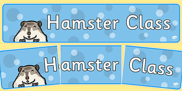Hamster Class Display Banner - hamster, class, display, banner, themed