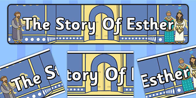 The Story of Esther Bible Story Display Banner - banners, visual
