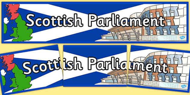 Scottish Parliament Display Banner - header, title, politics, PSHE, community
