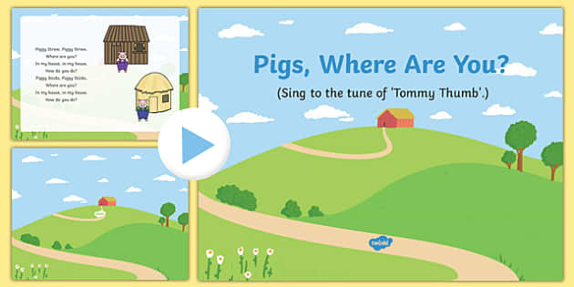 Pigs Where Are You? Song PowerPoint