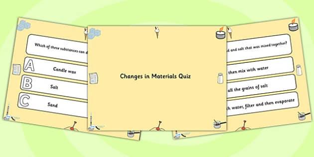 Changes in Materials PowerPoint Quiz - materials, powerpoint