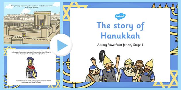 The Story of Hanukkah PowerPoint - hanukkah, powerpoint, story