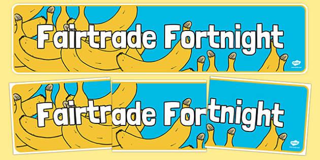 Fairtrade Fortnight Banana Themed Display Banner - fairtrade fortnight, banana, fruit, fairtrade, fortnight, display banner, display, banner