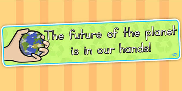 Eco and Recycling The Future of the Planet Display Banner - eco