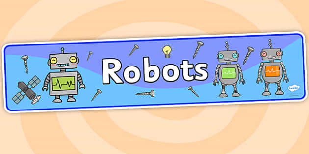 Robots Topic Display Banner - robots, topic, robots topic, display banner, banner for display, banner, header, display header, header for display, display