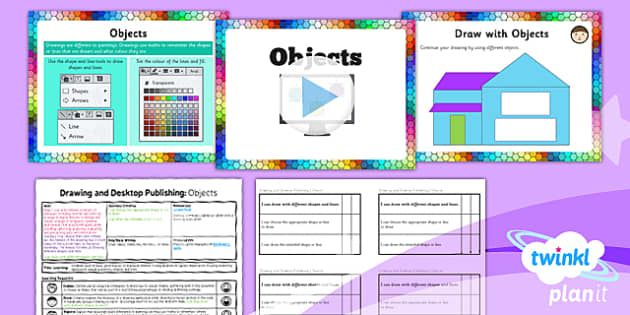 PlanIt - Computing Year 3 - Drawing and Desktop Publishing Lesson 1: Objects Lesson Pack - planit, computing, year 3, drawing and desktop publishing, lesson 1