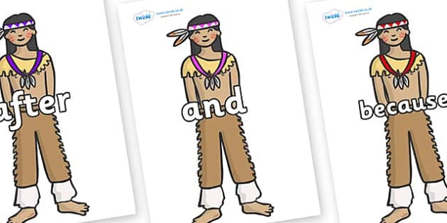 Connectives on Native Americans - Connectives, VCOP, connective resources, connectives display words, connective displays