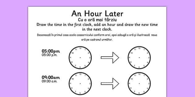 An Hour Later Worksheet Romanian Translation - romanian, time worksheet, analogue clock worksheet, clock worksheet, telling the time, time telling, an hour later, time conversion