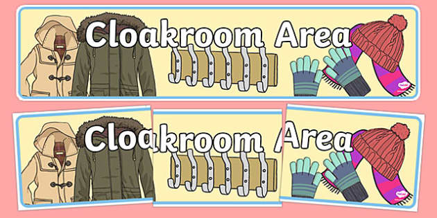 Cloakroom Area Sign - Classroom Area Signs, KS1, Banner, Foundation Stage Area Signs, Classroom labels, Area labels, Area Signs, Classroom Areas, Poster, Display, Areas