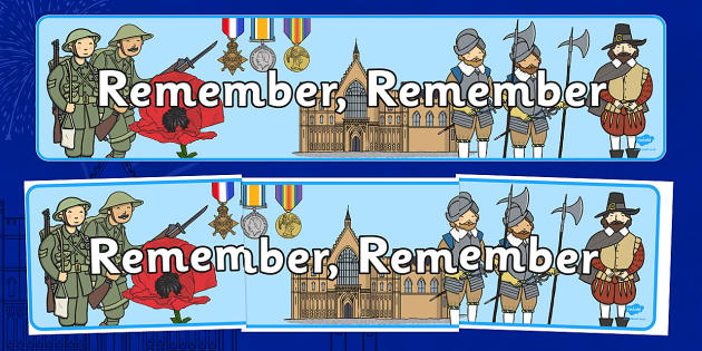 Remember, Remember, Remembrance Day, Gun Powder Plot Themed Display Banner November Topics - banner
