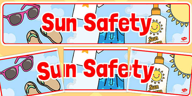Sun Safety Display Banner - sun safety, display banner, banner